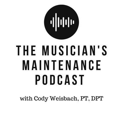 Musician's Maintenance Podcast