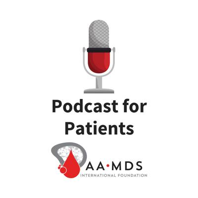 AAMDSIF Podcasts for Patients