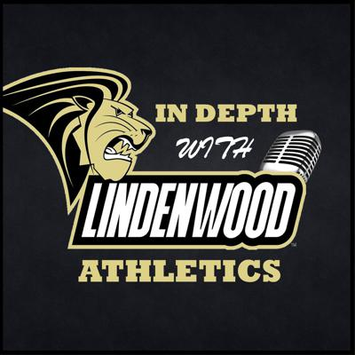 In Depth With Lindenwood Athletics
