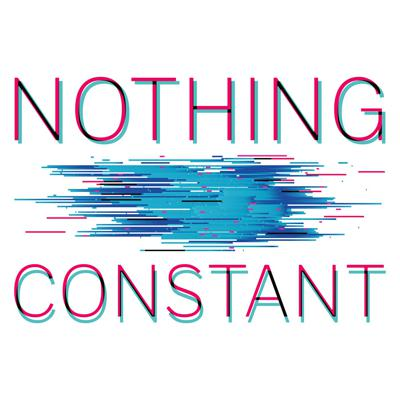 Nothing Constant