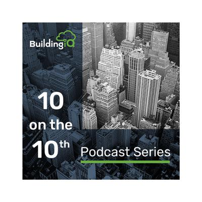 BuildingIQ 10 on the 10th