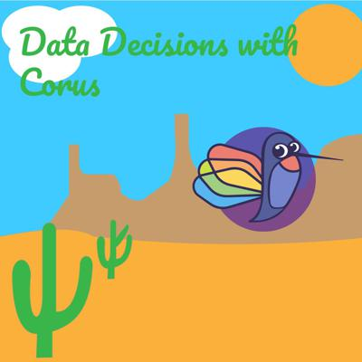 Data Decisions with Corus