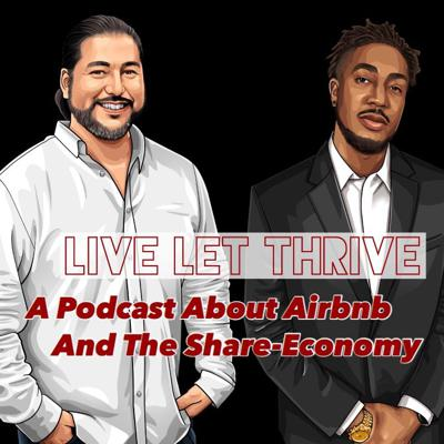 Live Let Thrive (airbnb life, shareconomy, real estate, innovation)