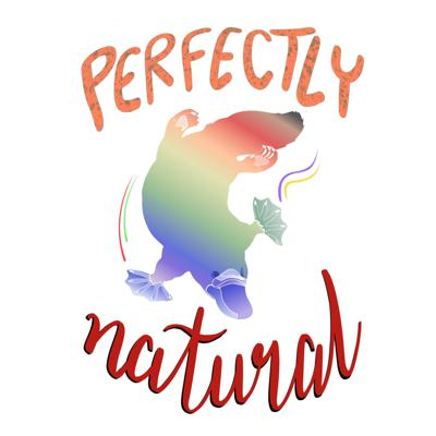Perfectly Natural