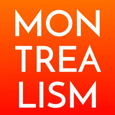 #MONTREALISM: Making the Complex Simple Again