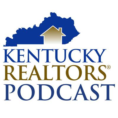 Kentucky Realtors® Podcast
