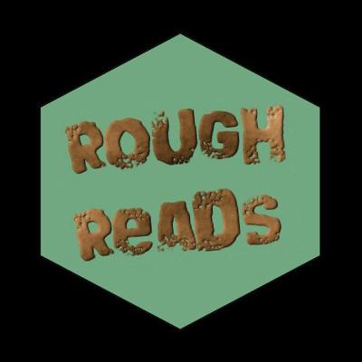Rough Reads