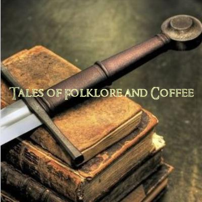 Tales of Folklore and Coffee