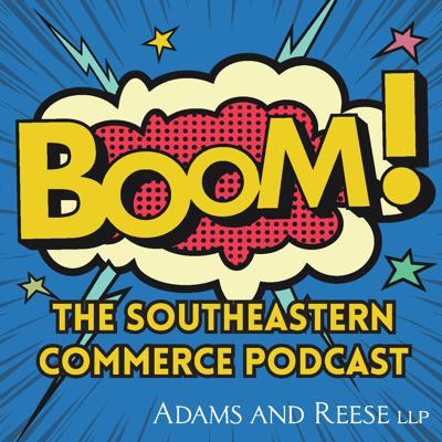 Boom! The Southeastern Commerce Podcast