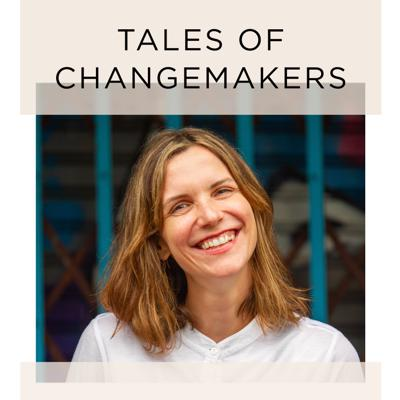 Tales of Changemakers