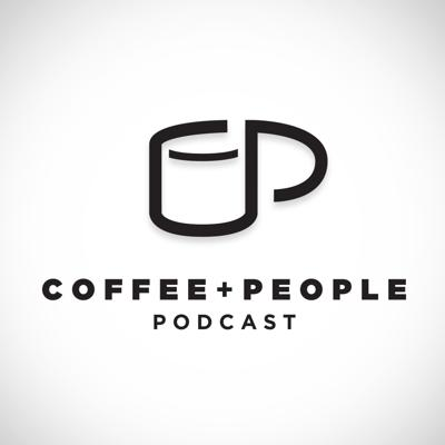 COFFEE + PEOPLE Podcast