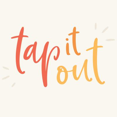 Tap It Out - With Francesca