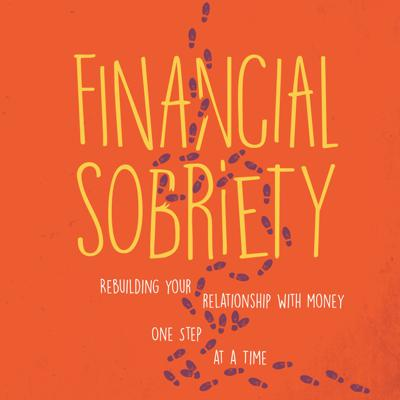 Financial Sobriety