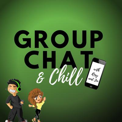 Group Chat & Chill
