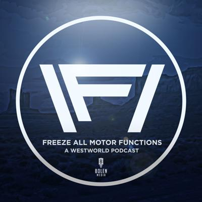 Freeze All Motor Functions is a Westworld podcast that doesn't sound like anything to me and doesn't take itself too seriously. Each week when Westworld is in season, we drop a podcast on Monday wherein we recap and analyze the most recent episode. We also drop a Thursday hotline/theories/predictions episode available exclusively on our Patreon (https://www.patreon.com/freezeallmotorfunctions). Hosted by @JaredBorislow and New York Times Bestselling Author @WRBolen.