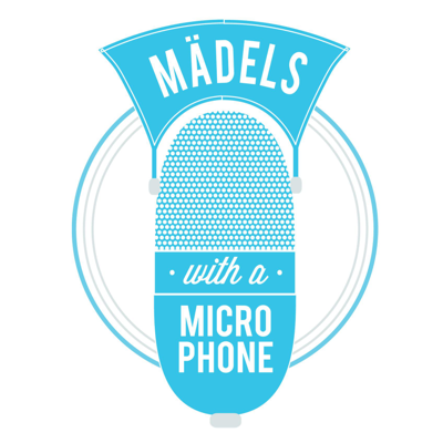 Maedels with a Microphone Podcasts
