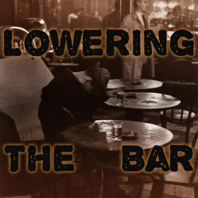 Podcast by Lowering the Bar