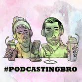 Podcast by #podcastingbro