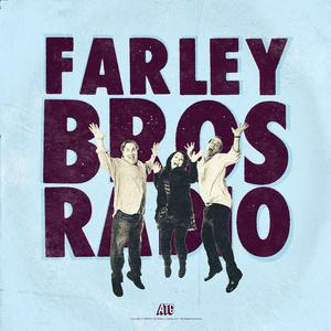 Podcast by Farley Bros Radio