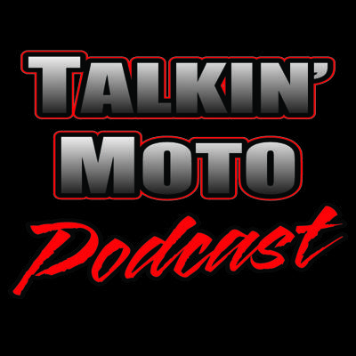 Talkin Moto Podcast