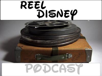 REEL DISNEY PODCAST