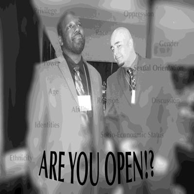 OPEN! Podcast discusses Diversity and Social Justice Diversity issues, we often will discuss current events and talk about the implications they may have in areas of privilege and oppression. Often times we'll examine our own privileges, thoughts, and feelings towards particular subjects with the intention of promoting and inviting conversations by way of our OPEN! blog located at our website, www.areyouopen.org. We encourage people to respond in blog form, or to write a blog about their perspectives on anything Social Justice and Diversity related.   Thanks for listening and as always, stay OPEN!