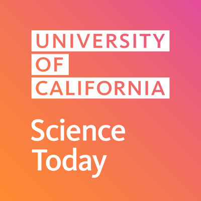 UC Science Today is produced by the University of California and covers the latest and greatest research throughout the system. From breakthroughs in medicine, agriculture and the environment to insights into the world around us, Science Today covers it all.
