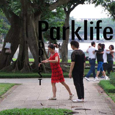 Parklife is a podcast about the people that make the parks we visit what they are.   The first series visits a busy suburban park in Hanoi, Vietnam. It has been used as a dump, outlived a name change to honour Vladimir Lenin and survived a major redevelopment scam.   We follow the characters that tread its leafy paths. Dancers and young lovers, gamblers and prostitutes reveal their lives in an evolving one-party state.