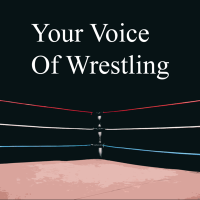 Your Voice of Wrestling