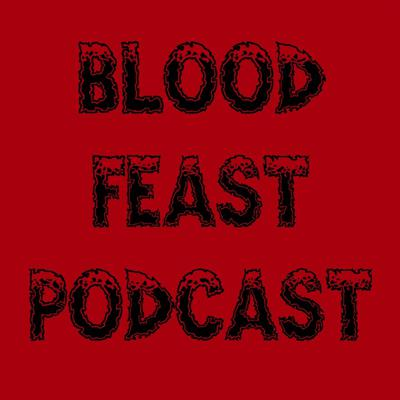 The Blood/Feast Podcast explores the relationship between meat, movies, and meat movies. Whether its movies we love, we hate, we love to hate, and the food that gives us joy or gas, we're gonna talk your ear off about it.