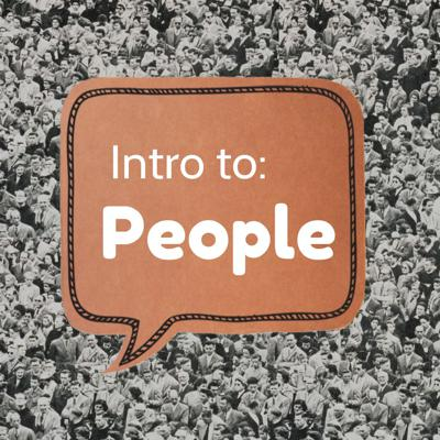 Intro to People
