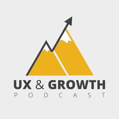 UX & Growth Podcast