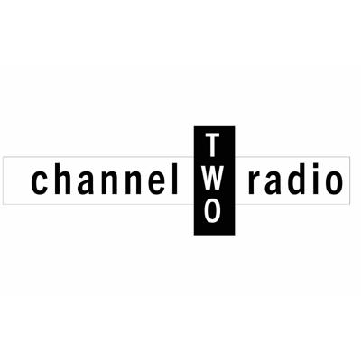 Channel 2 Radio