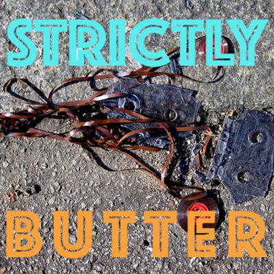 Strictly Butter