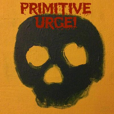 Primitive Urge! Podcast