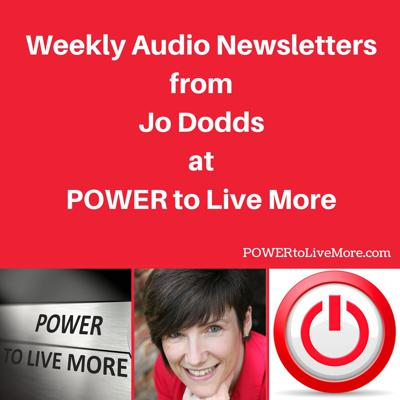 Weekly Audio Newsletter from POWER to Live More
