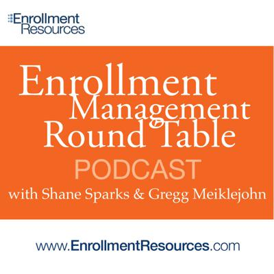 Enrollment Management Round Table Podcast