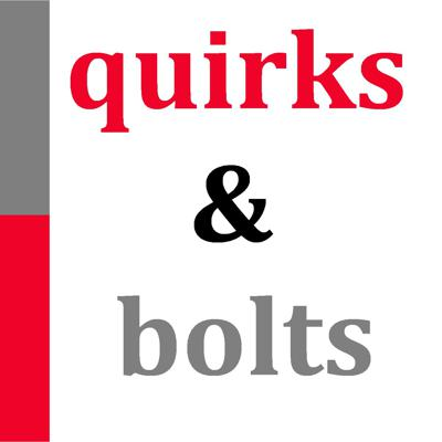 Quirks & Bolts