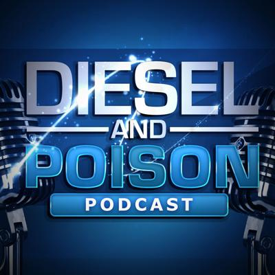 Podcast by Diesel & Poison