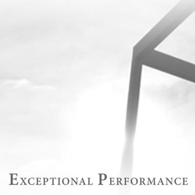 Exceptional Performance