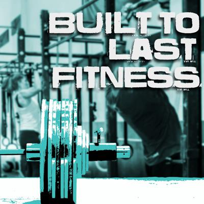 Built to Last Fitness
