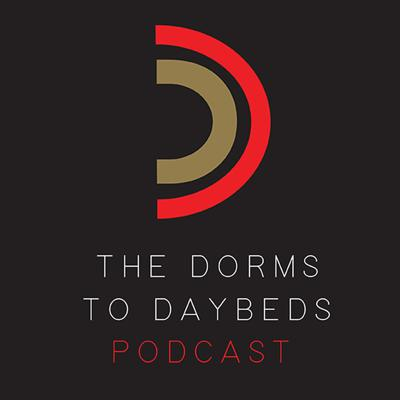Entertainment and Improvement. The Dorms to Daybeds Podcast is the creative offshoot of Strength By Sonny. Sonny Arvado, creator of Strength By Sonny, has teamed up with his good friend, Stick Shift  Tony, to bring forth a podcast for young adults and aspiring professionals. Do you want entertainment or improvement? Why not both? Versatility is the name of the game in today's world and this team brings it. Add in situational understanding and uncensored humor and you got yourself a unique team that offers an unmatched package of both entertainment and actionable advice. Topics of interest include: college, non-nonsense career advice, professional networking, dating/relationships, health/fitness, and much more. For more info, go to http://www.strengthbysonny.com and http://www.dormstodaybeds.com