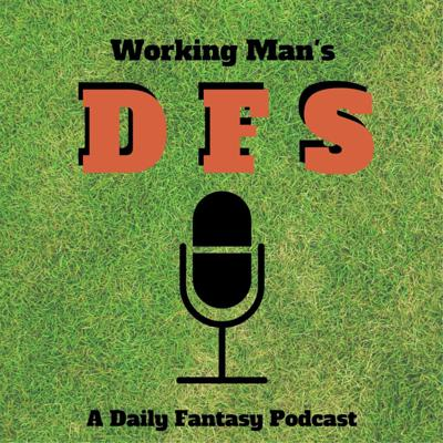 Working Man's DFS Podcast