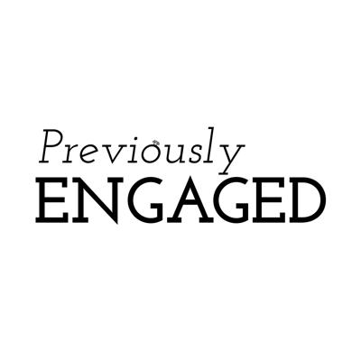 Previously Engaged