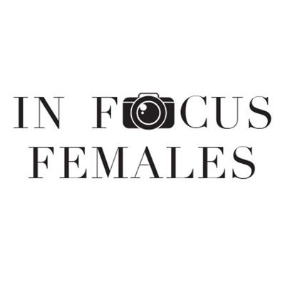 In Focus Females