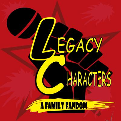 Legacy Characters: A Family Fandom