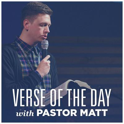 Verse Of The Day With Pastor Matt