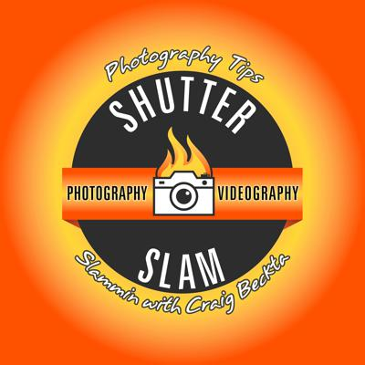 Shutter Slam Photography Tips Podcast