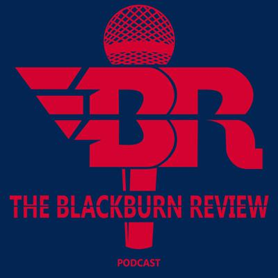 The Blackburn Review Podcast