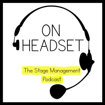 On Headset is a podcast by and for Stage Managers! Hear from working professionals as we discuss what's in our kits and share war stories and pro-tips, among many other topics.